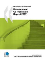 OECD Journal on Development: Development Co-operation - 2007 Report