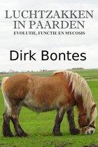 Luchtzakken In Paarden: Evolutie, Functie En Mycosis