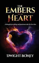 The Embers of the Heart