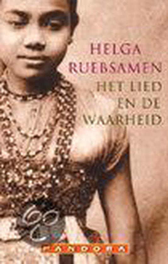 Het Lied En De Waarheid - Helga Ruebsamen | Fthsonline.com