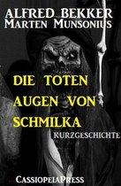 Omslag Die toten Augen von Schmilka