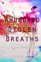 A Hundred Stolen Breaths