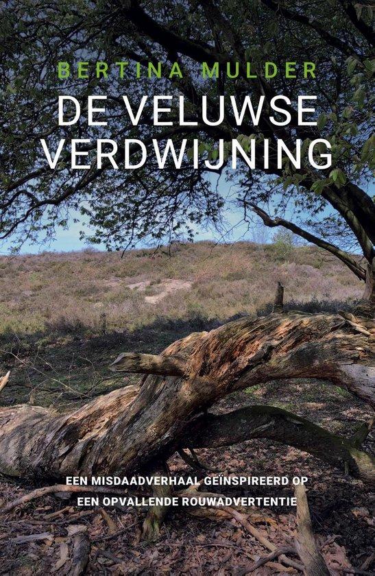 De Veluwse verdwijning - Bertina Mulder pdf epub