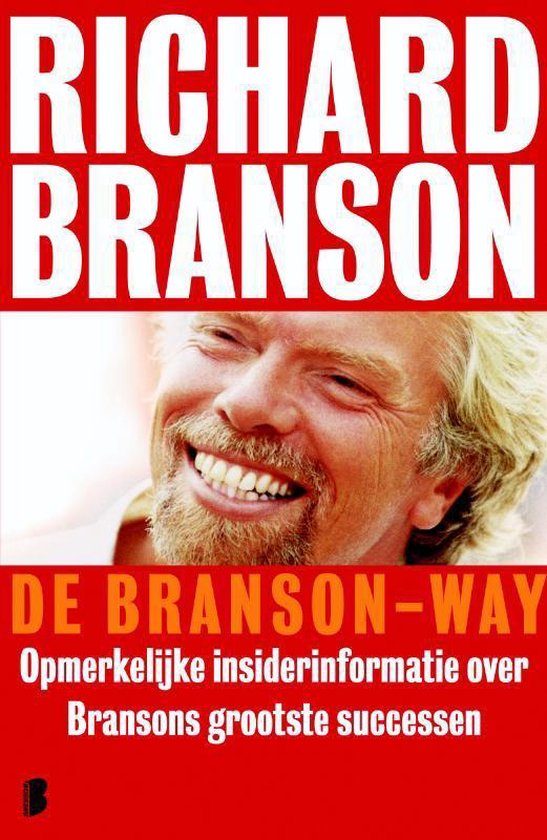 De Branson-way - Richard Branson |