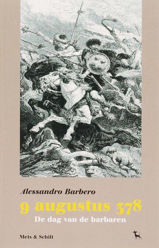 9 augustus 378 - Alessandro Barbero |