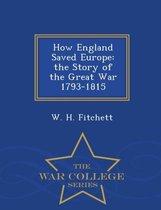 How England Saved Europe