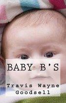 Baby B's