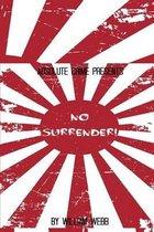No Surrender!