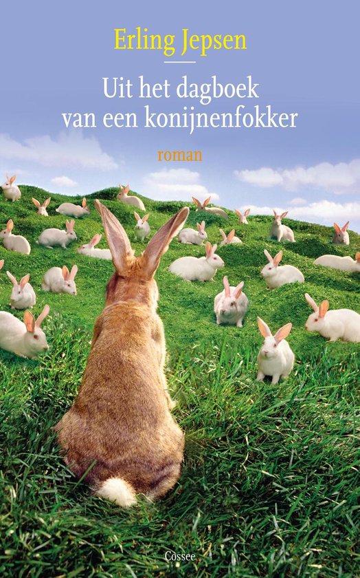 Uit het dagboek van een konijnenfokker - Erling Jepsen   Fthsonline.com