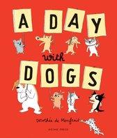 Boek cover A Day with Dogs van Dorothée de Monfreid