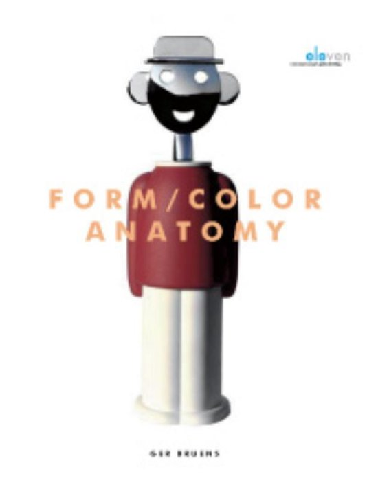 Form / color anatomy - G.N. Bruens |