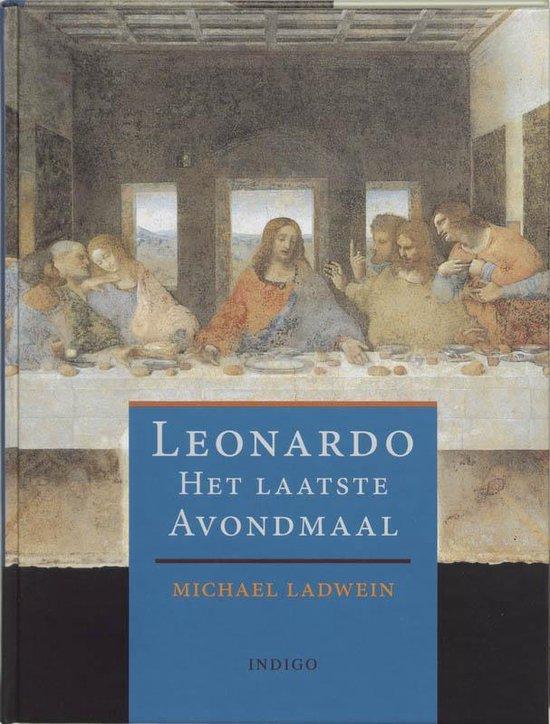 Leonardo ~ het laatste avondmaal - M. Ladwein |