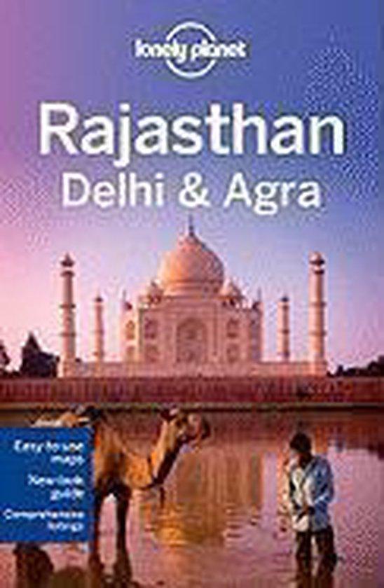 Lonely Planet: Rajasthan, Delhi & Agra (3Rd Ed)
