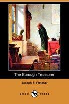 The Borough Treasurer (Dodo Press)