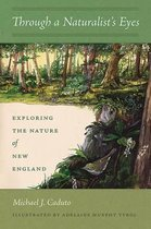 Boek cover Through a Naturalists Eyes van Michael J. Caduto