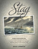 The Stag Diary - Passage to Colonial Adelaide 1850