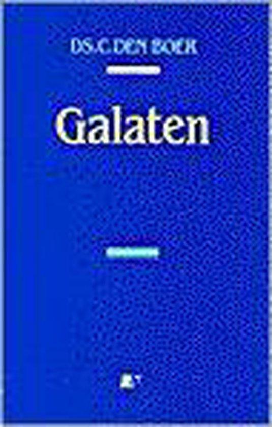De Brief Van Paulus Aan De Galaten - C. den Boer |