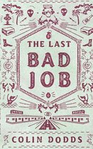 The Last Bad Job