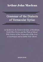 Boek cover Grammar of the Dialects of Vernacular Syriac van Arthur Maclean