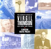 The Complete Songs Of Virgil Thomson For Voice And