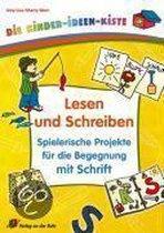 Lesen und Schreiben - Spielerische Projekte für die Begegnung mit Schrift