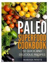 Paleo Superfood Cookbook
