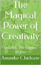 The Magical Power of Creativity