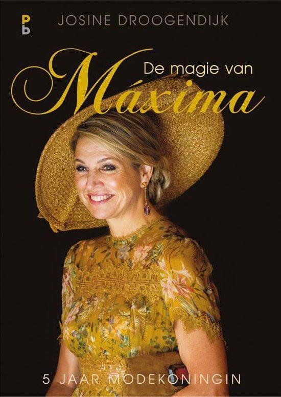 De magie van Maxima - Josine Droogendijk |