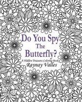 Do You Spy the Butterfly?