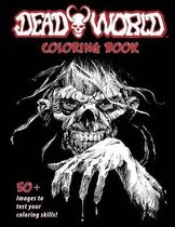 Deadworld Coloring Book