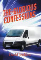 The-Glorious Confessions