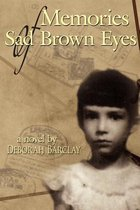 Memories of Sad Brown Eyes