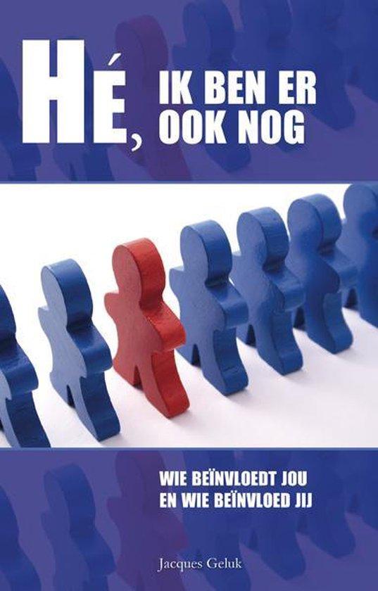 Cover van het boek 'He, ik ben er ook nog' van Jacques Geluk