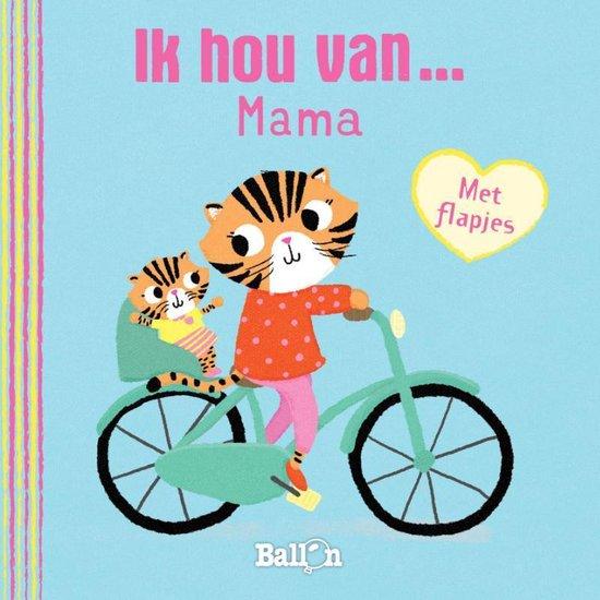 Hartjesreeks 0 - Ik hou van mama - Diverse auteurs |