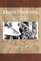 El Manual de 12 Pasos del Padrino