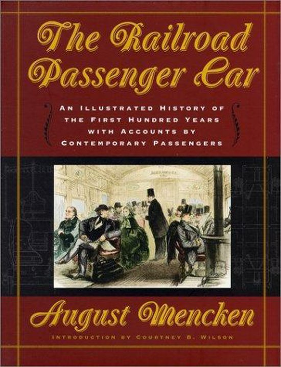 The Railroad Passenger Car