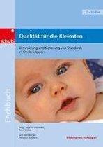 Fachbücher für die frühkindliche Bildung / Qualität für die Kleinsten