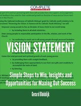 Vision Statement - Simple Steps to Win, Insights and Opportunities for Maxing Out Success