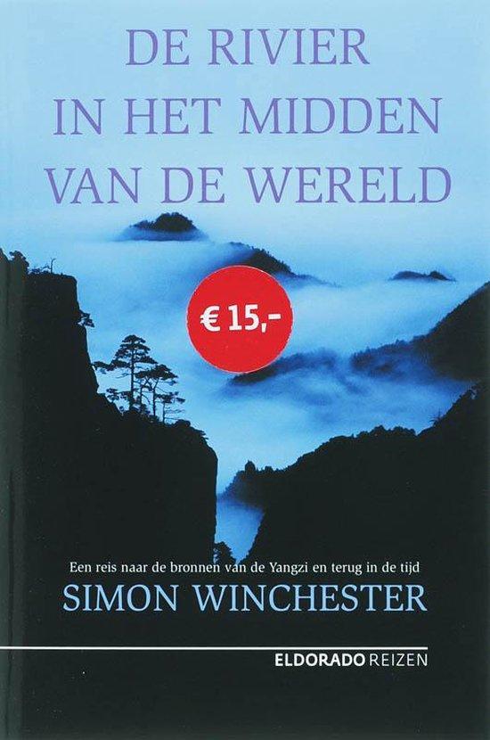 De Rivier in het midden van de Wereld - Simon Winchester pdf epub