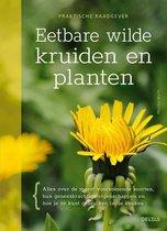 Praktische raadgever - Eetbare wilde kruiden en planten