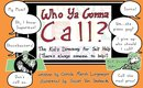 Omslag WHO YA GONNA CALL?-The Kid's Directory for Self Help