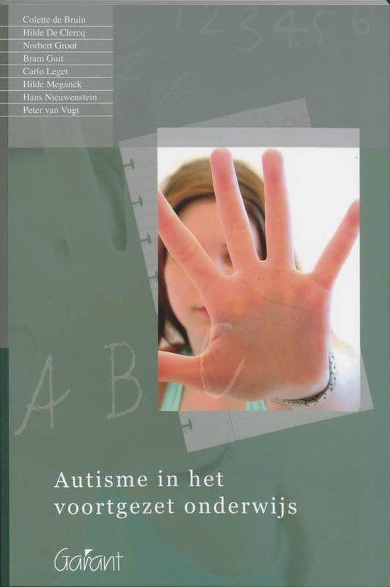 Autisme In Het Voortgezet Onderwijs - Colette de Bruin |