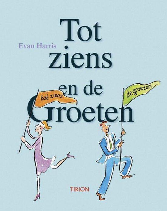 Tot Ziens En De Groeten - Evan Harris | Readingchampions.org.uk