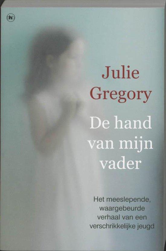 De Hand Van Mijn Vader - J. Gregory |