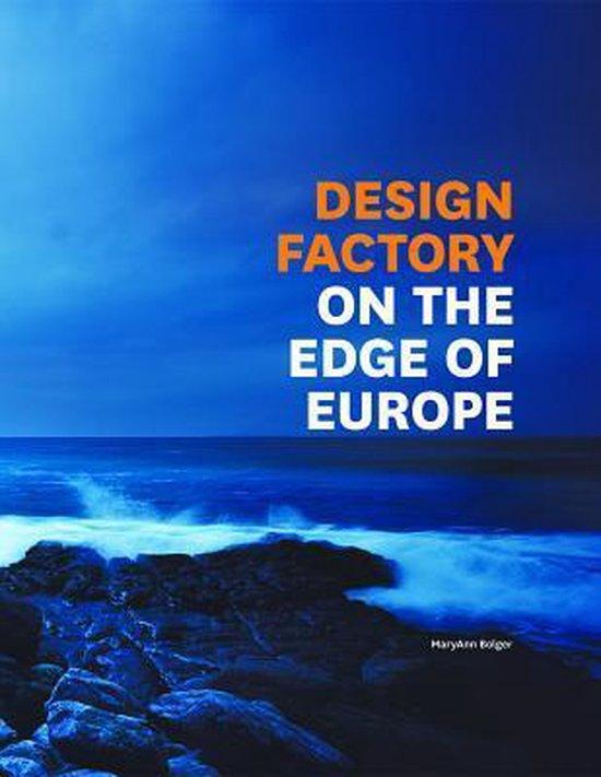 Cover van het boek 'Design Factory; On the Edge of Europe'