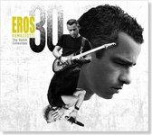 Eros Ramazzotti - 30 (The Dutch Collection)