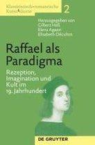 Raffael als Paradigma