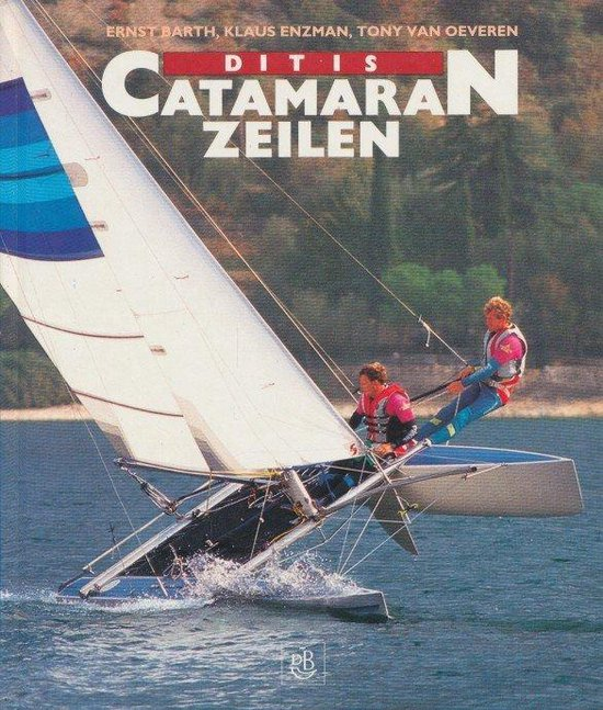 Dit is catamaranzeilen (geb) - Barth pdf epub