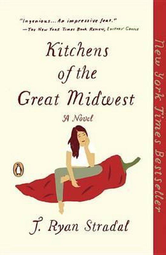 Boek cover Kitchens of the Great Midwest van J. Ryan Stradal (Paperback)