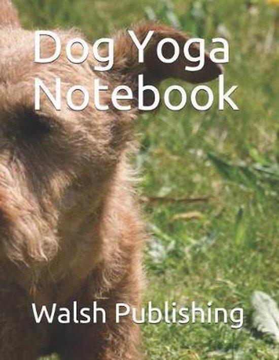 Dog Yoga Notebook